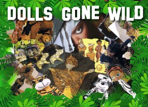 Ends on Saturday 2/8! Dolls Gone Wild: The 33rd Annual Black Doll Show