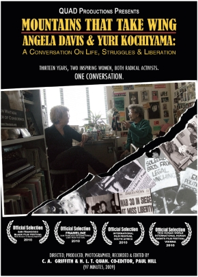 Wednesday 10/11/2017 FREE Screening – Mountains that Take Wing: Angela Davis and Yuri Kochiyama By C.A. Griffith & H.L.T. Quan