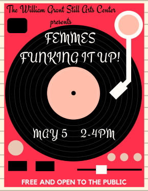 Femmes Funking It Up! A femme perspective conversation on funk, radio, and the music industry. Saturday, May 5, 2018 from 2 PM – 4PM. FREE!