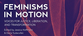 Feminisms In Motion Book Release Party