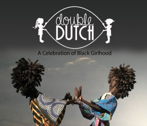 The William Grant Still Arts Center Presents 38th Annual Black Doll Show Double Dutch: A Celebration of Black Girlhood December 8, 2018-February 16, 2019