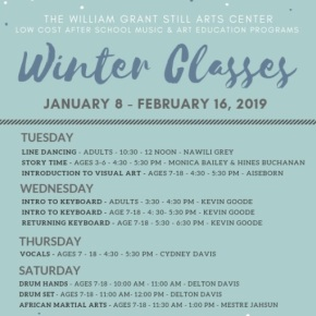 Registration for  William Grant Still Arts Center's  Winter 2019 After School Music & Art Education Program  starts Wednesday, January  2 – 5, 2019  from 12 noon to 4:00 PM