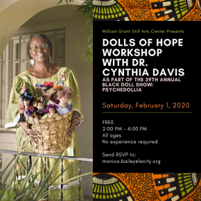 Dr. Cynthia Davis Doll Making Workshop, Saturday, February 1st, 2pm-4pm,RSVP, All ages No experiencerequired