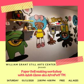 Saturday 01/11/20, Paper Doll making workshop with Adah Glenn aka AfroPuffTM!