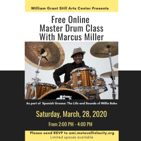 Drummers Unite!!! This Saturday, March 28, Free Online Master Drum Class with Marcus Miller with RSVP!